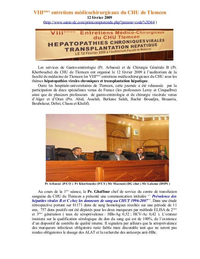 VIIIèmes entretiens médicochirurgicaux du CHU de Tlemcen 12 février 2009 (http://www.sante-dz.com/printcompterendu.php?par...