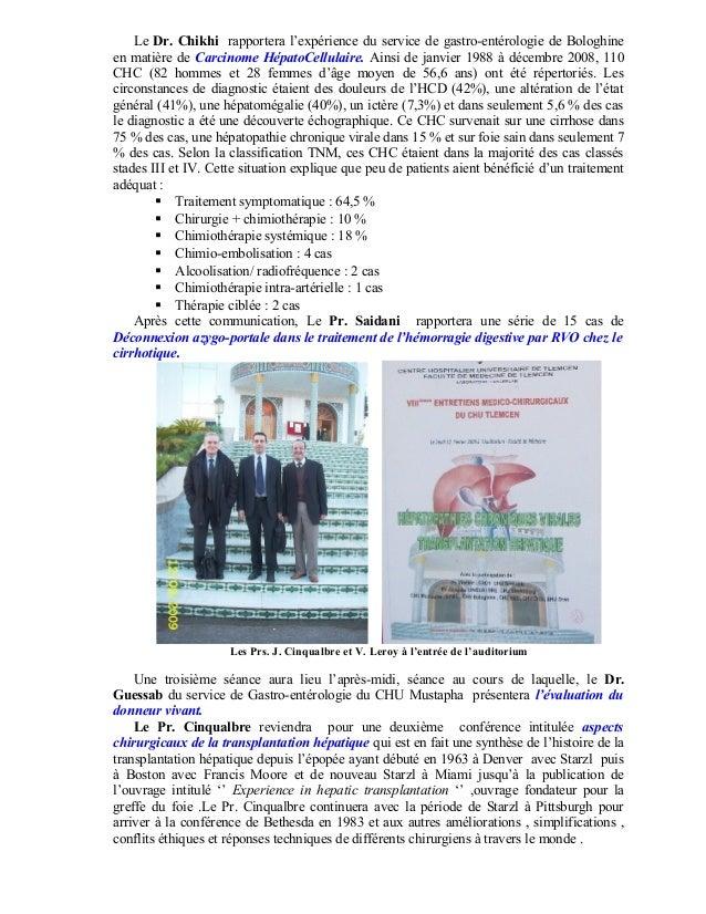 Le Dr. Chikhi rapportera l'expérience du service de gastro-entérologie de Bologhine en matière de Carcinome HépatoCellulai...