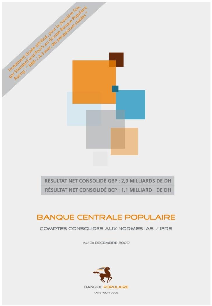 BANQUE centrale POPULAIRE        comptes consolidés aux normes IAS/IFRS        31 décembre 2009   Le Conseil d'Administrat...