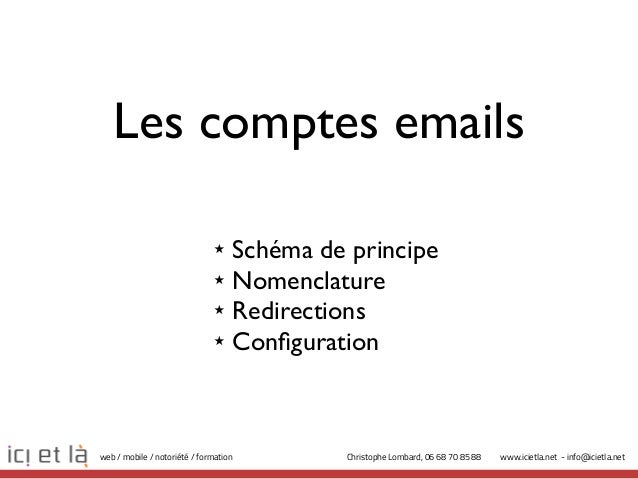 Les comptes emails                              ★    Schéma de principe                              ★    Nomenclature    ...