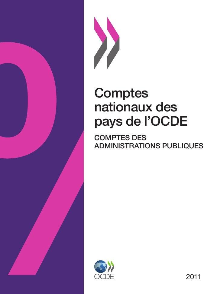 Comptesnationaux despays de l'OCDECOMPTES DESADMINISTRATIONS PUBLIQUES                     2011