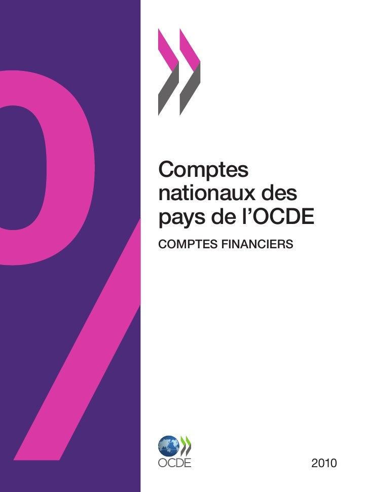 Comptesnationaux despays de l'OCDECOMPTES FINANCIERS                     2010