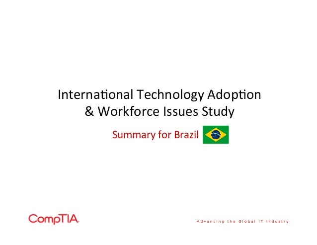 Internaonal Technology Adopon & Workforce Issues Study Summary for Brazil