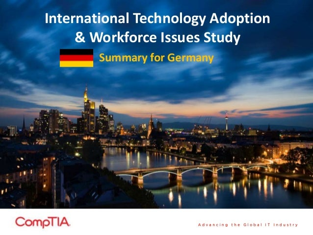 International Technology Adoption& Workforce Issues StudySummary for Germany