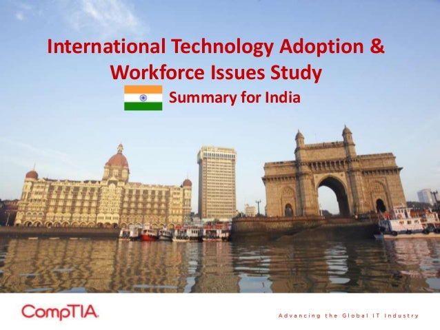 International Technology Adoption & Workforce Issues Study Summary for India