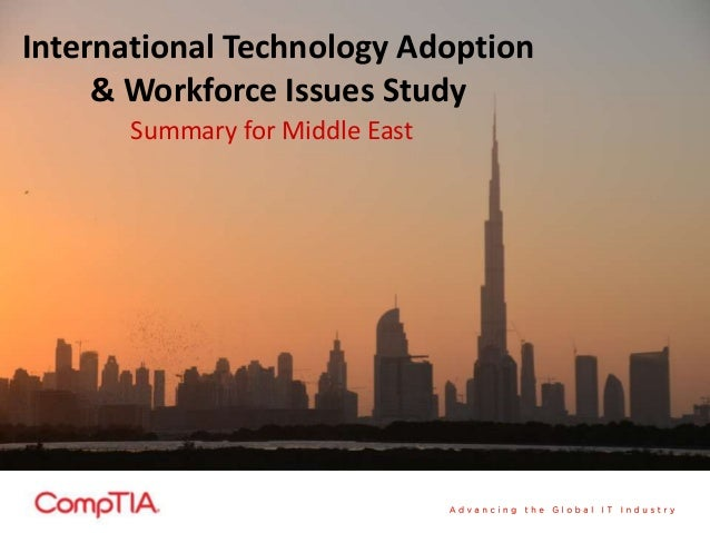 International Technology Adoption& Workforce Issues StudySummary for Middle East