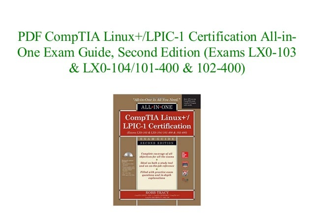 Comptia Linux Lpic 1 Certification All In One Exam Guide Second Edi