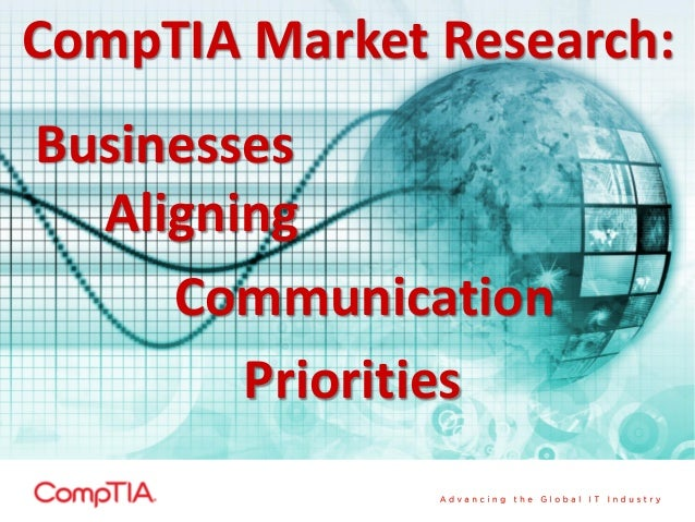 CompTIA Market Research: Businesses Aligning Communication Priorities