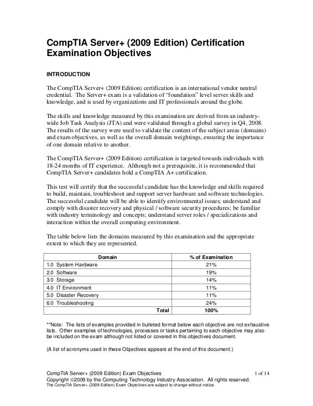 CompTIA Server+ (2009 Edition) Exam Objectives 1 of 14Copyright 2009 by the Computing Technology Industry Association. Al...