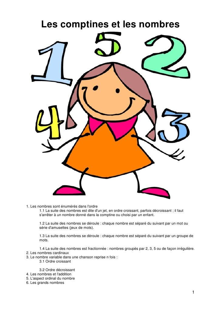 Les comptines et les nombres     1. Les nombres sont énumérés dans l'ordre         1.1 La suite des nombres est dite d'un ...