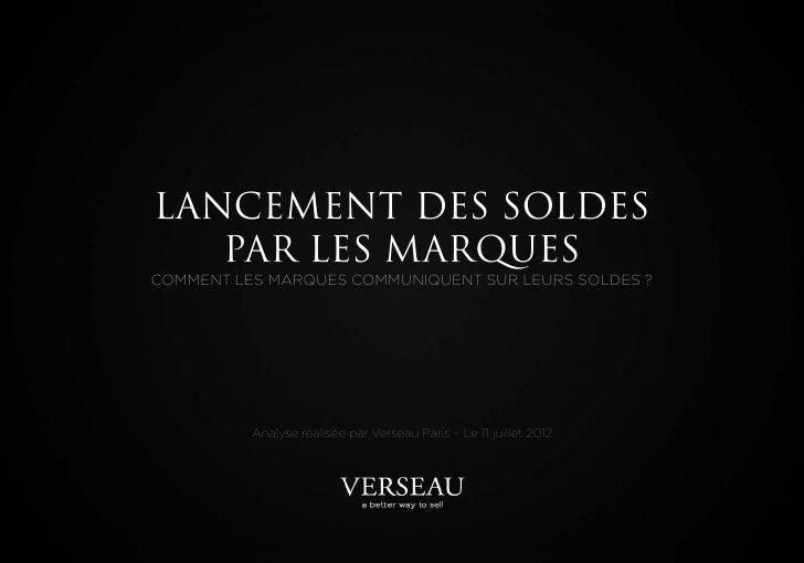 LANCEMENT DES SOLDES   PAR LES MARQUESCOMMENT LES MARQUES COMMUNIQUENT SUR LEURS SOLDES ?          Analyse réalisée par Ve...