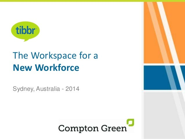 The Workspace for a New Workforce Sydney, Australia - 2014
