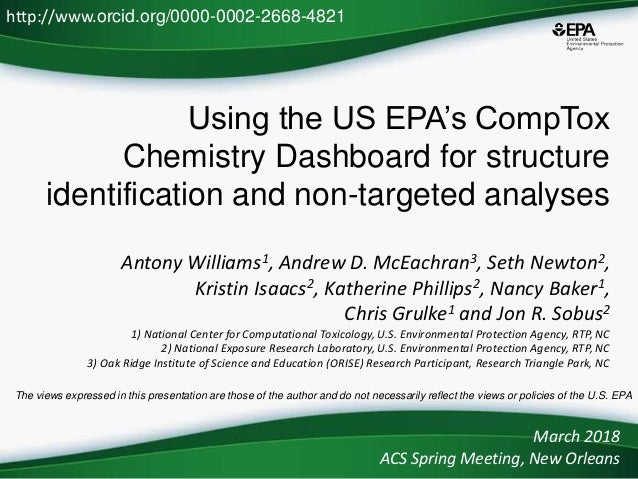Using the US EPA's CompTox Chemistry Dashboard for structure identification and non-targeted analyses Antony Williams1, An...