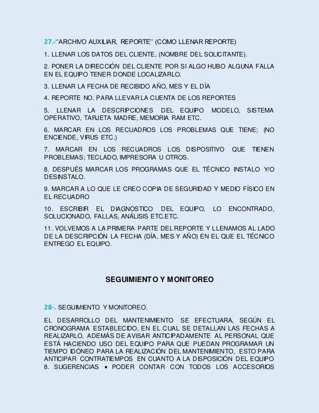 INDICADOS  HACER BUEN USO DE LOS RECURSOS DE CÓMPUTO  COMUNICAR PREVIAMENTE AL USUARIO, EL MOVIMIENTO O TRASLADO DEL EQU...