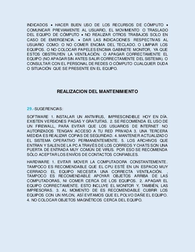 MANTENIMIENTO CORRECTIVO 30.- MANTENIMIENTO CORRECTIVO DE EQUIPO DE COMPUTO: EN ESTA PARTE EL MANTENIMIENTO CORRECTIVO ES ...