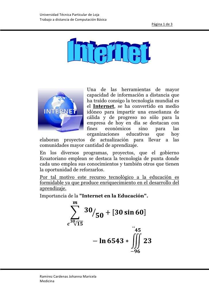 -6858045720Una de las herramientas de mayor capacidad de información a distancia que ha traído consigo la tecnología mundi...