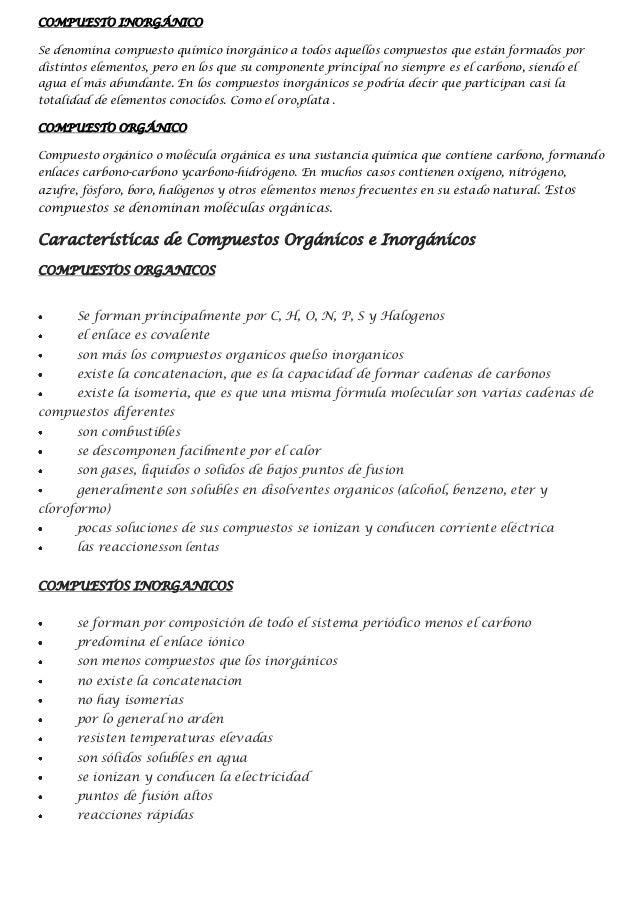 COMPUESTO INORGÁNICOSe denomina compuesto químico inorgánico a todos aquellos compuestos que están formados pordistintos e...