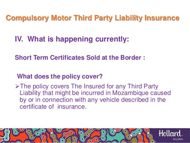Of allowed passangers + 300,000.00MZN); 10. Compulsory Motor Third Party Liability Insurance ...