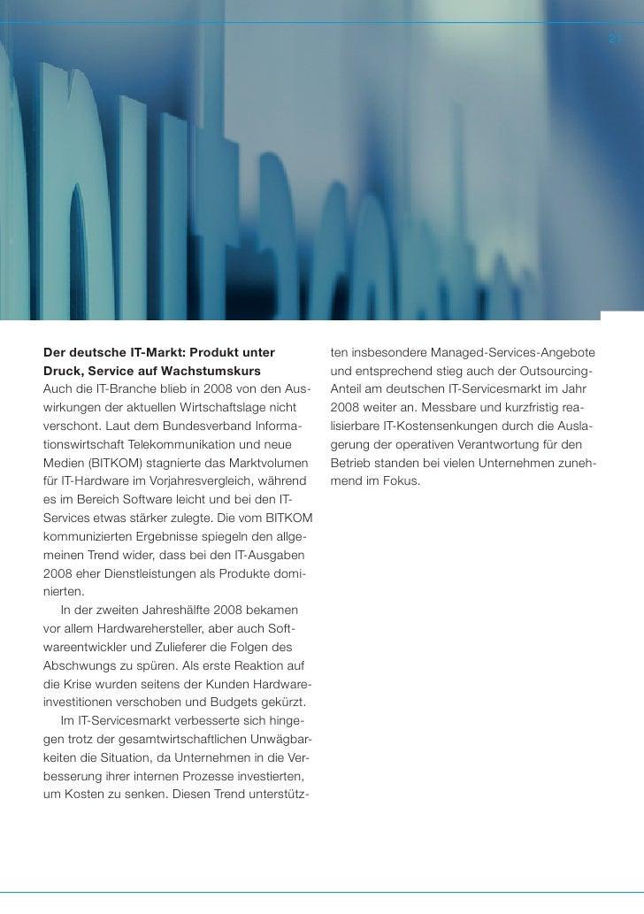 21Der deutsche IT-Markt: Produkt unter               ten insbesondere Managed-Services-AngeboteDruck, Service auf Wachstum...