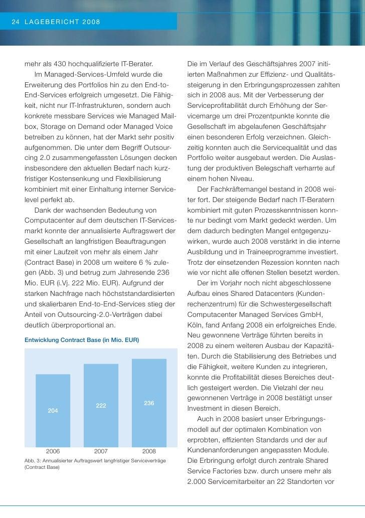 24 LA GE BE RICHT 20 08   mehr als 430 hochqualifizierte IT-Berater.                           Die im Verlauf des Geschäfts...