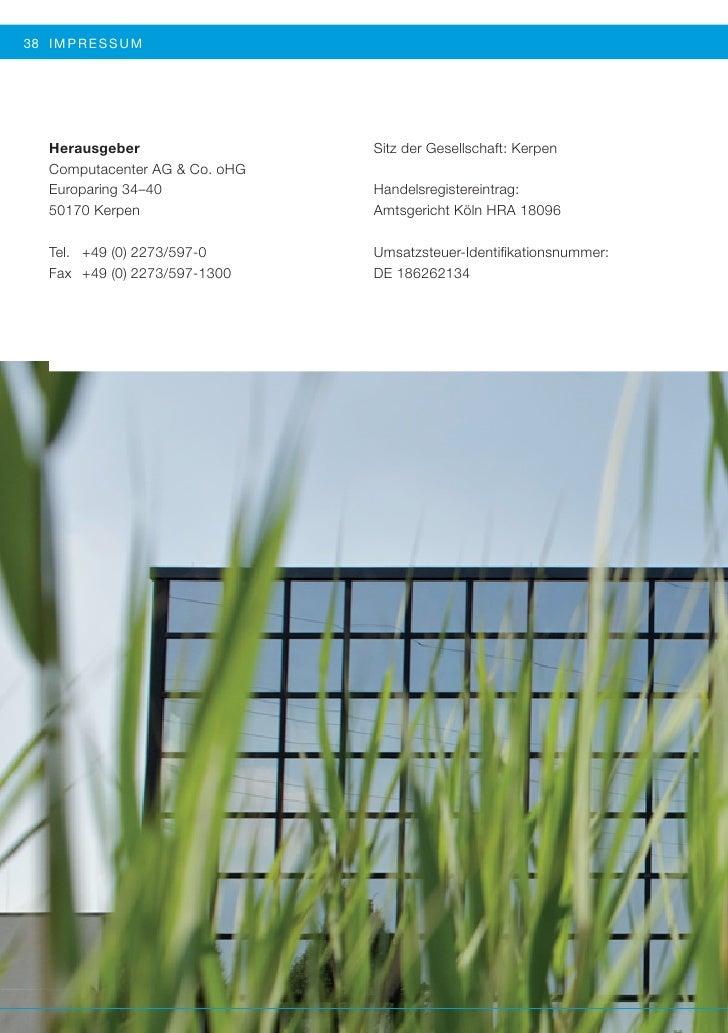 38 I MP R E S SUM   Herausgeber                  Sitz der Gesellschaft: Kerpen   Computacenter AG & Co. oHG   Europaring 3...