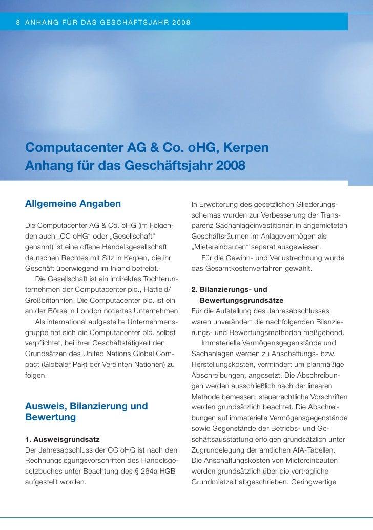 8 A N HA NG FÜR DAS GESCHÄ FTS J A HR 2008  Computacenter AG & Co. oHG, Kerpen  Anhang für das Geschäftsjahr 2008  Allgeme...