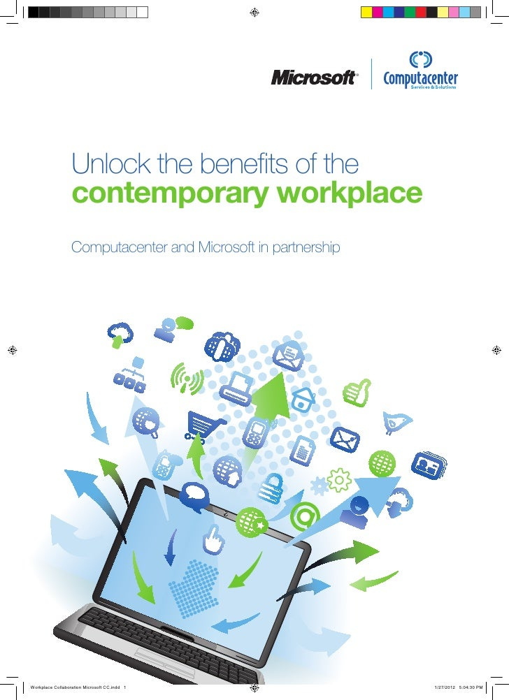 ®                  Unlock the benefits of the                  contemporary workplace                  Computacenter and M...