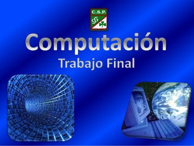 Computación  Trabajo Final