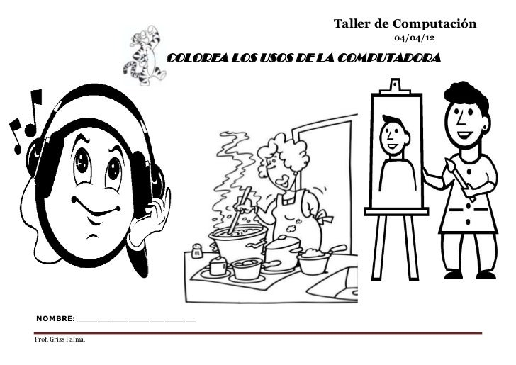 Taller de Computación                                                     04/04/12                         COLOREA LOS USO...
