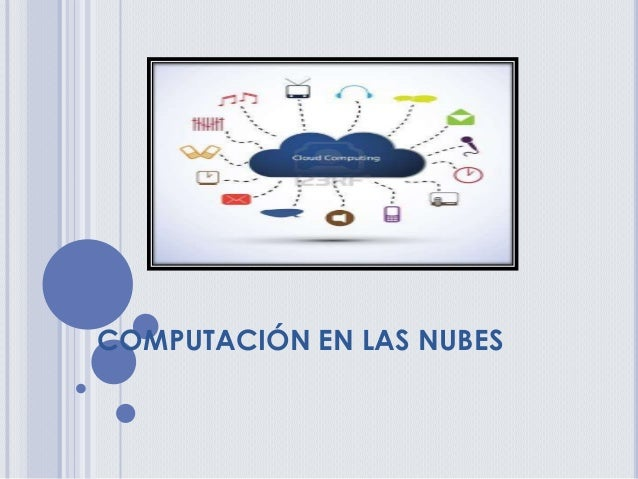 COMPUTACIÓN EN LAS NUBES