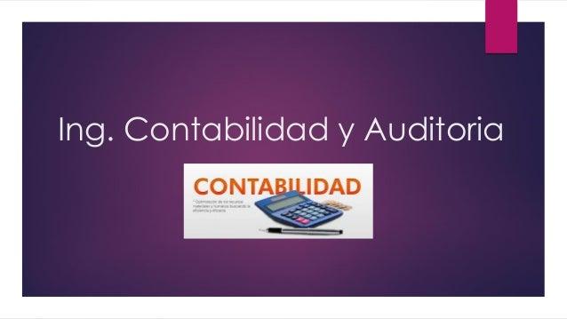 Ing. Contabilidad y Auditoria