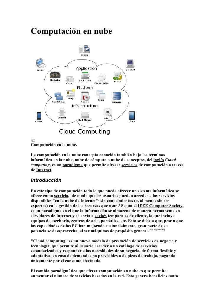 Computación en nubeComputación en la nube.La computación en la nube concepto conocido también bajo los términosinformática...