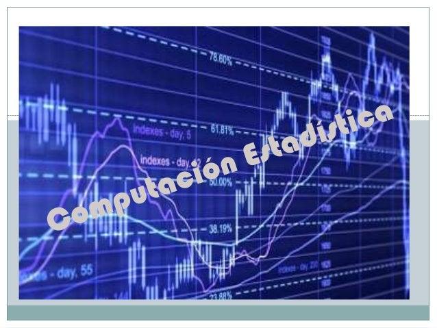  El rápido y sostenido incremento en el poder de cálculo de la computación desde la segunda mitad del siglo XX ha tenido ...