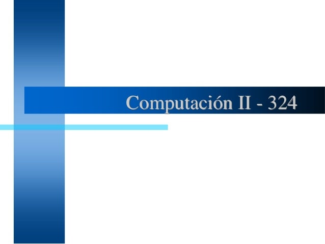 Computación II - 324