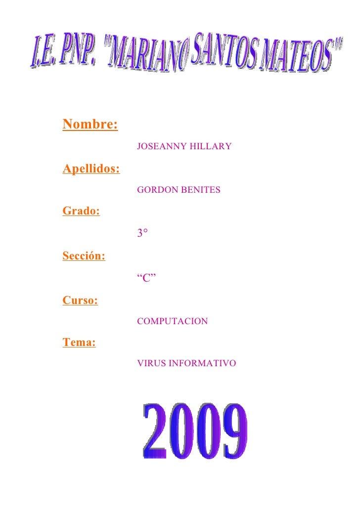 Nombre:              JOSEANNY HILLARY  Apellidos:              GORDON BENITES  Grado:              3° Sección:            ...