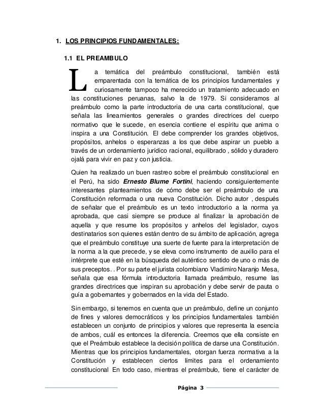 1. LOS PRINCIPIOS FUNDAMENTALES:  Página 3  1.1 EL PREAMBULO  a temática del preámbulo constitucional, también está  empar...