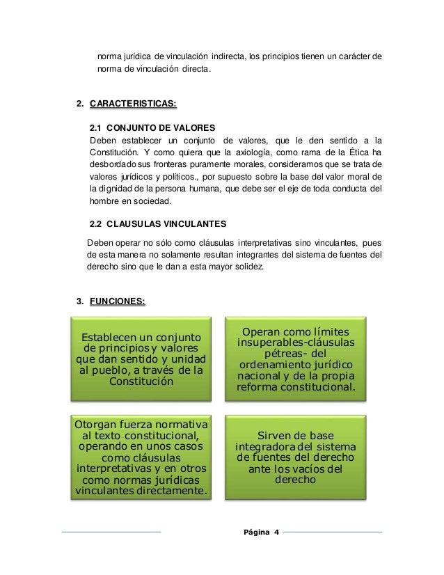 norma jurídica de vinculación indirecta, los principios tienen un carácter de  norma de vinculación directa.  Página 4  2....