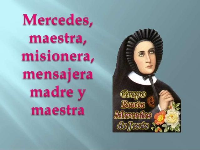 Mercedes, maestra, misionera, mensaj era madre y maestra  Grupo Bmn n
