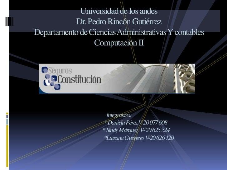 Universidad de los andesDr. Pedro Rincón GutiérrezDepartamento de Ciencias Administrativas Y contablesComputación IIIntegr...