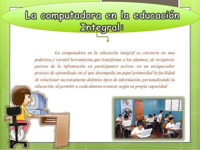 Este instrumento tecnológico funciona para aumentar  la educación integral de los niños venezolanos. la tecnología  educat...