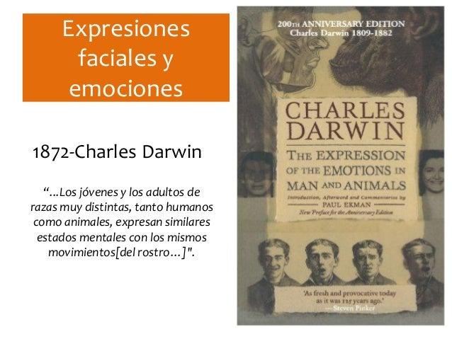 """Expresiones faciales y emociones 1872-Charles Darwin """"...Los jóvenes y los adultos de razas muy distintas, tanto humanos c..."""