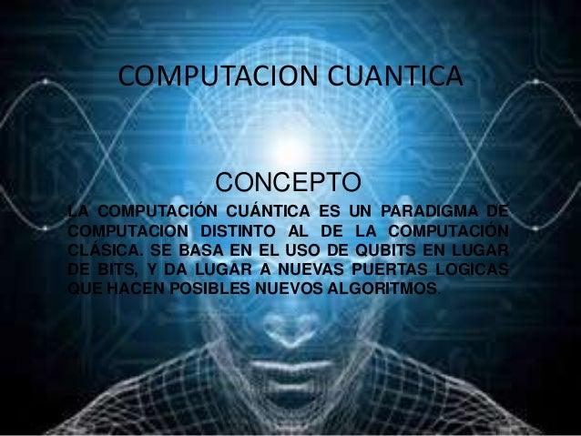 Resultado de imagen para computación cuántica FOTOS