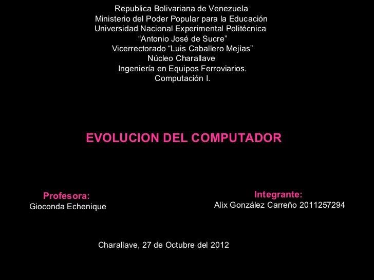 Republica Bolivariana de Venezuela                Ministerio del Poder Popular para la Educación                Universida...
