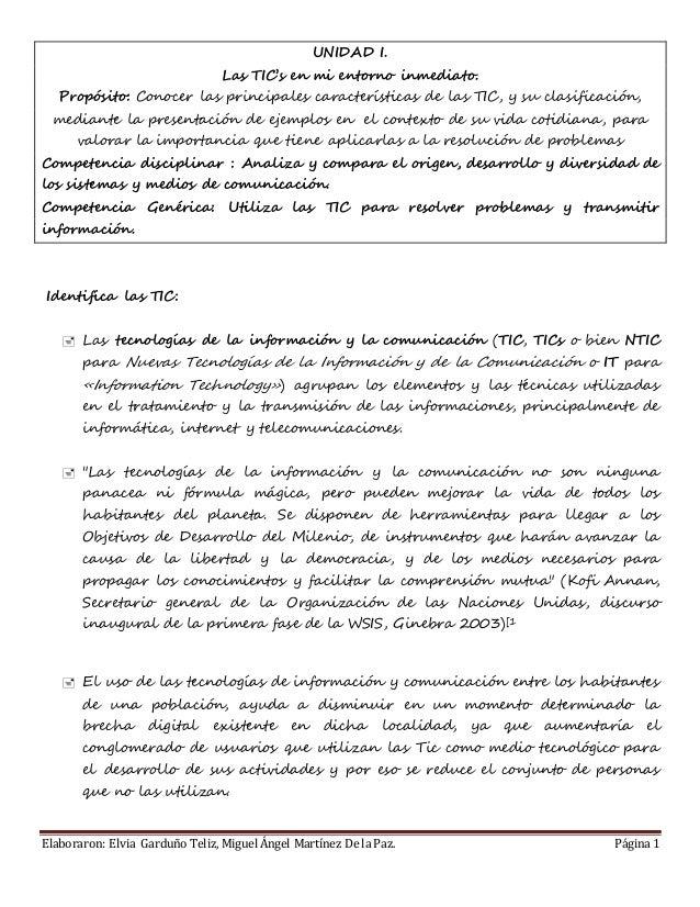 Elaboraron: Elvia Garduño Teliz, Miguel Ángel Martínez De la Paz. Página 1 UNIDAD I. Las TIC's en mi entorno inmediato. Pr...