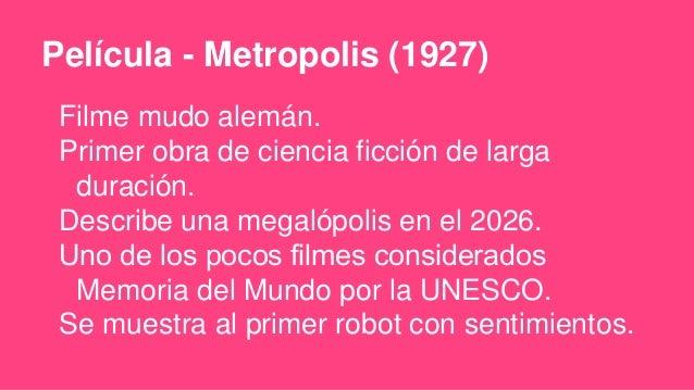 Película - Metropolis https://www.youtube.com/watch?v=yOj5lnizYds