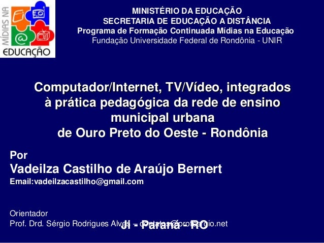 MINISTÉRIO DA EDUCAÇÃO                        SECRETARIA DE EDUCAÇÃO A DISTÂNCIA                  Programa de Formação Con...