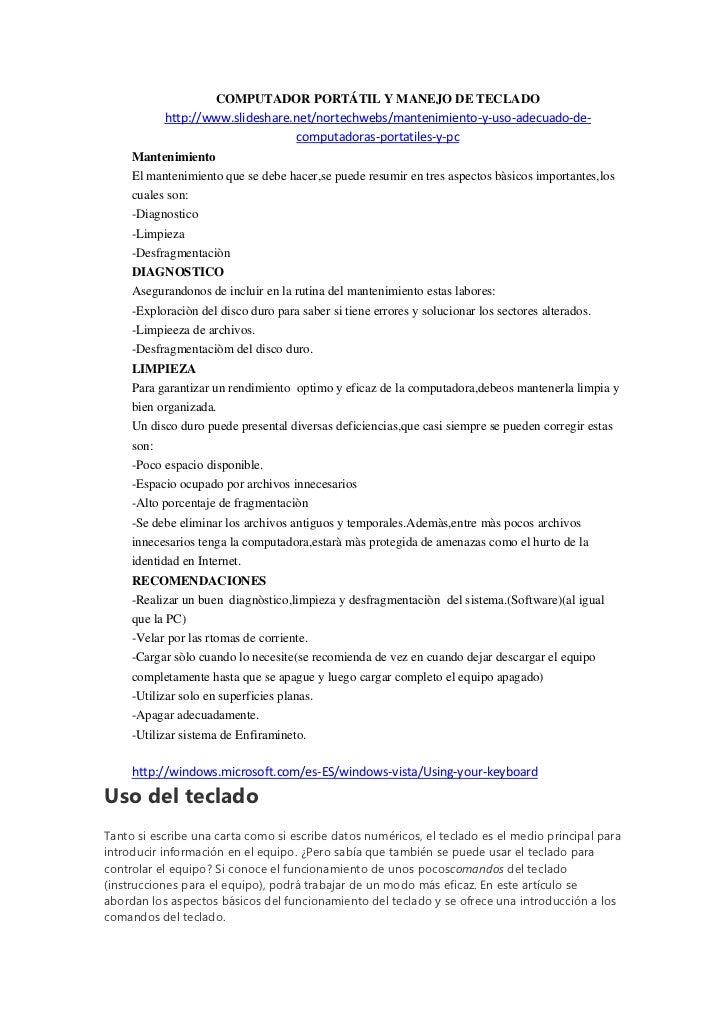 COMPUTADOR PORTÁTIL Y MANEJO DE TECLADO            http://www.slideshare.net/nortechwebs/mantenimiento-y-uso-adecuado-de- ...