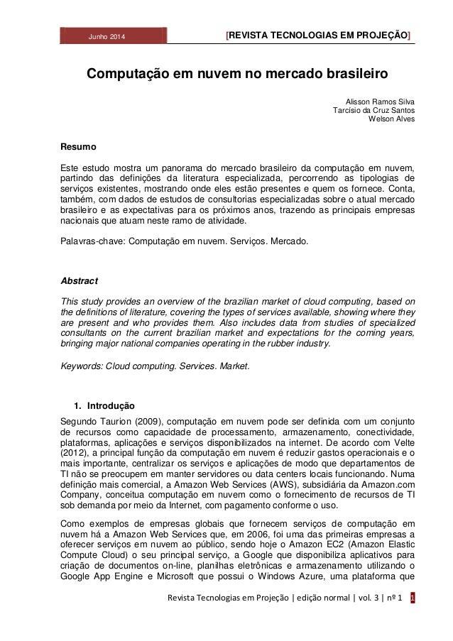 Junho 2014 [REVISTA TECNOLOGIAS EM PROJEÇÃO] Revista Tecnologias em Projeção   edição normal   vol. 3   nº 1 1 Computação ...