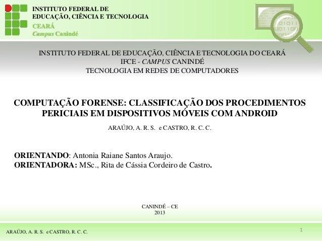 INSTITUTO FEDERAL DE EDUCAÇÃO, CIÊNCIA E TECNOLOGIA CEARÁ Campus Canindé ARAÚJO, A. R. S. e CASTRO, R. C. C. COMPUTAÇÃO FO...