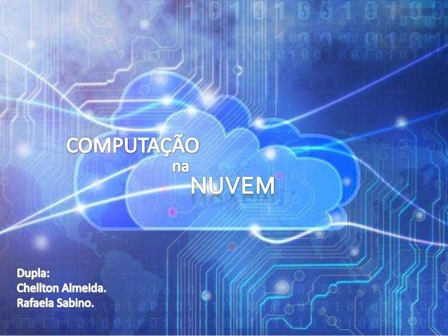 O usuário utiliza um determinado software instalado na maquina, HD, o mesmo que guarda seus arquivos como imagens, vídeos,...